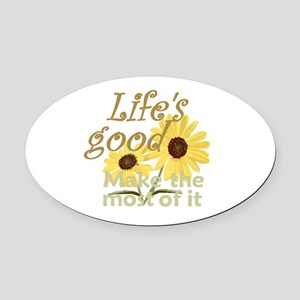 Lifes Good 02 Oval Car Magnet