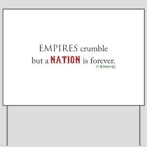 Empires Crumble Yard Sign