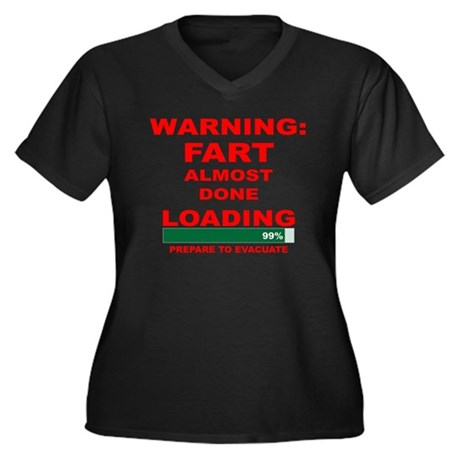 Warning Fart Almost Done Load Women's Plus Size V-