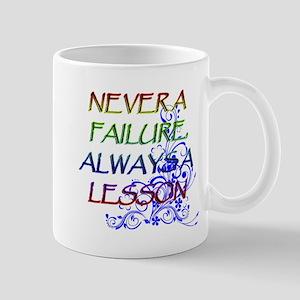 2-NEVER A FAILURE copy Mugs
