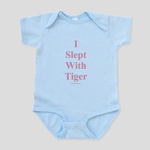 I Slept With Tiger Infant Bodysuit
