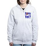 Sorry Yet? Women's Zip Hoodie