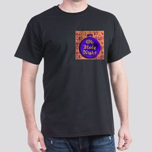 Oh Holy Night Dark T-Shirt