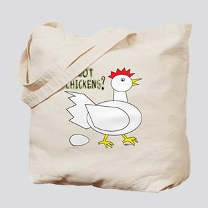Got Chickens? Tote Bag