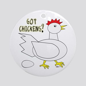 Got Chickens? Ornament (Round)