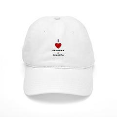 I LOVE GRANDMA AND GRANDPA Baseball Cap