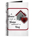 A House is not a Home without a Dog Journal