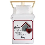 A House is not a Home without a Dog Twin Duvet Cov