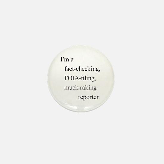 I'm a reporter Mini Button