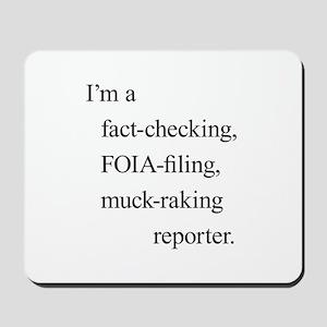 I'm a reporter Mousepad