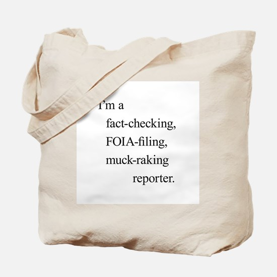 I'm a reporter Tote Bag