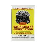 Burnt Food Museum Rectangle Magnet