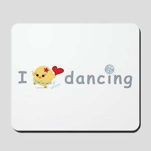 I Love Dancing Mousepad