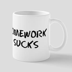 Homework SUCKS Mug