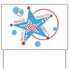 Groovy Freedom Yard Sign