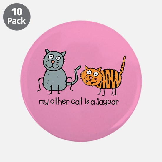 "My Other Cat... 3.5"" Button (10 pack)"