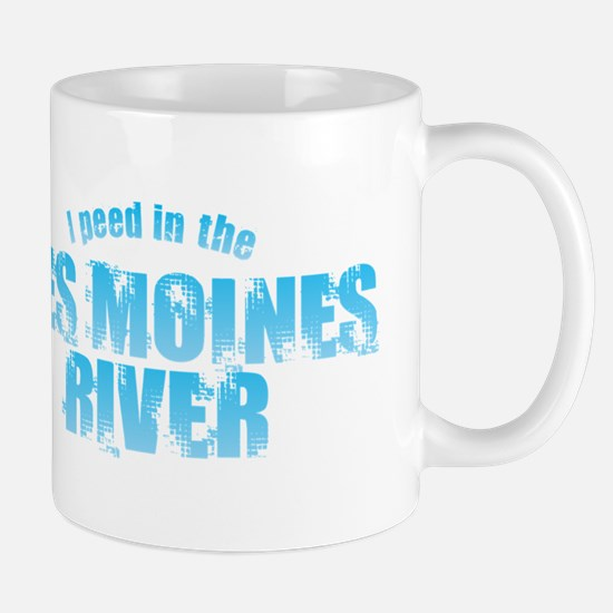 I Peed in the Des Moines River Mugs