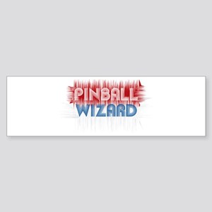 Pinball Wizard Bumper Sticker