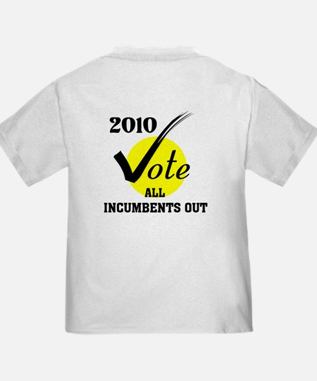 VOTE INCUMBENTS OUT ! - T