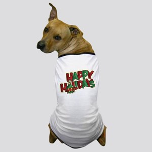 Happy Holidays - Christmas Decoration Dog T-Shirt