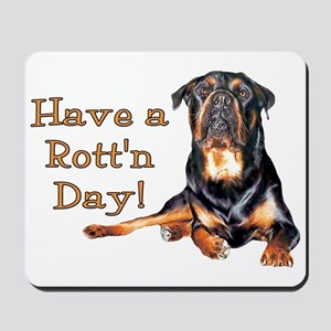 Rottweiler Rott'n Day Mousepad