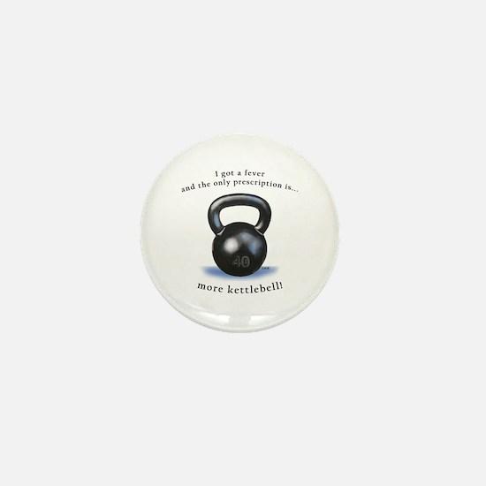Prescription for Kettlebell Mini Button