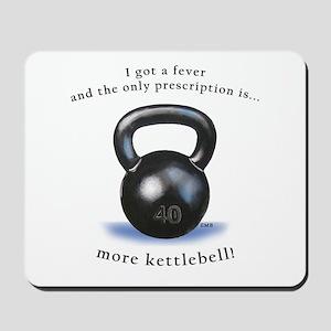 Prescription for Kettlebell Mousepad
