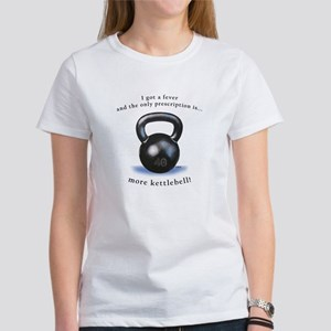 Prescription for Kettlebell Women's T-Shirt