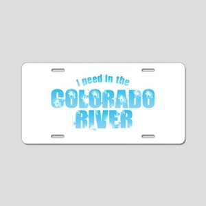I Peed in the Colorado Rive Aluminum License Plate