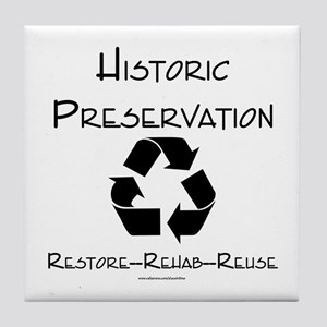 Preservation is Recycling Tile Coaster
