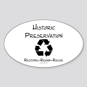 Preservation is Recycling Oval Sticker