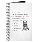 THEY are not Pugs (Serious Frenchie) Journal