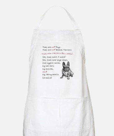 THEY are not Pugs (Serious Frenchie) Apron
