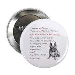 """THEY are not Pugs (Serious Frenchie) 2.25"""" Bu"""