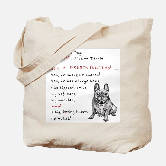 HE'S not a Pug! (Smiling) Tote Bag