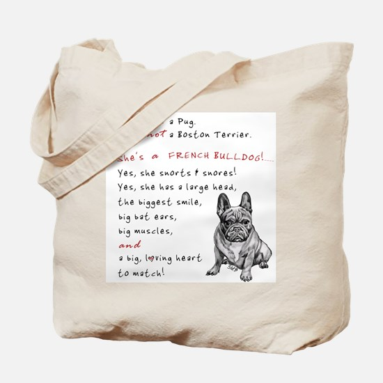 SHE'S not a Pug! (Serious) Tote Bag