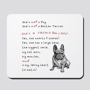 SHE'S not a Pug! (Serious) Mousepad