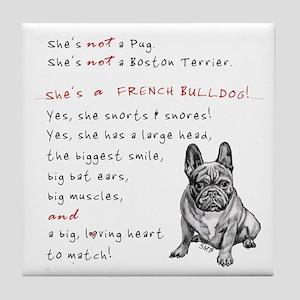 SHE'S not a Pug! (Serious) Tile Coaster