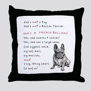 SHE'S not a Pug! (Serious) Throw Pillow