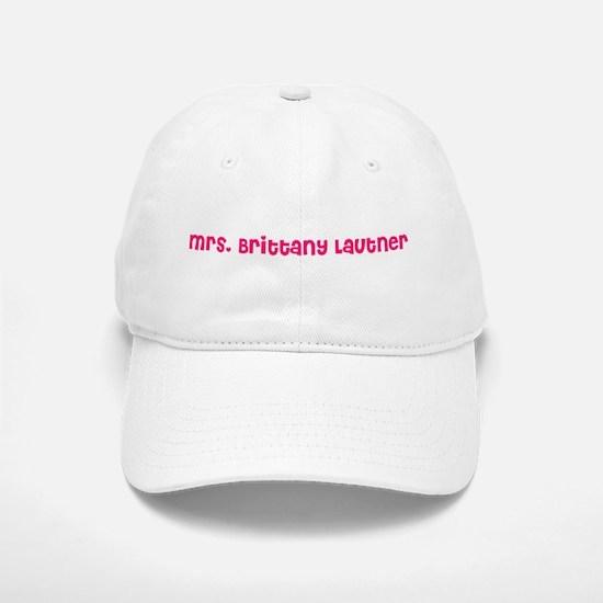 Mrs. Brittany Lautner Baseball Baseball Cap