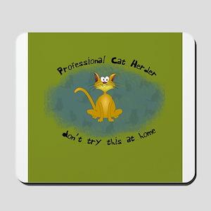 Professional Cat Herder Funny Mousepad