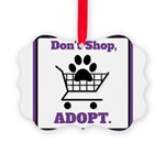 Don't Shop, Adopt. Ornament