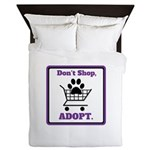 Don't Shop, Adopt. Queen Duvet