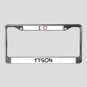 I Love Tyson License Plate Frame
