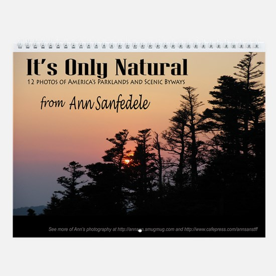 It's Only Natural Wall Calendar