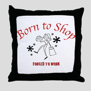 Born To Shop Throw Pillow