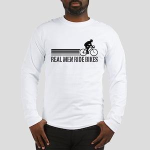 Real Men Ride Bikes Long Sleeve T-Shirt