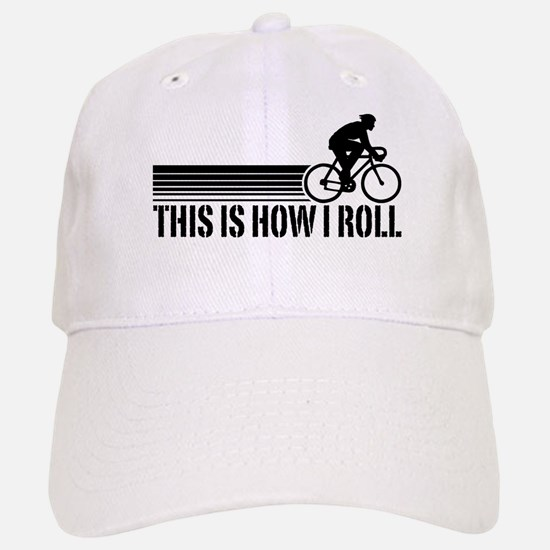 This Is How I Roll (male) Baseball Baseball Cap