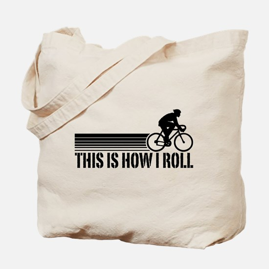 This Is How I Roll (male) Tote Bag