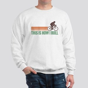 This Is How I Roll (male) Sweatshirt